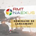 Webinaire de lancement du RMT NAEXUS